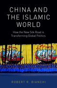 Cover for China and the Islamic World - 9780190915285