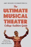 Cover for The Ultimate Musical Theater College Audition Guide