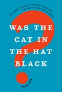 Cover for Was the Cat in the Hat Black? - 9780190932879