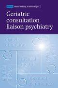 Cover for Geriatric Consultation Liaison Psychiatry