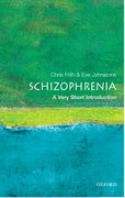 Cover for Schizophrenia: A Very Short Introduction