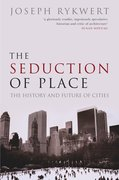 Cover for The Seduction of Place