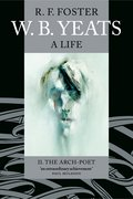 Cover for W. B. Yeats: A Life II