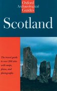 Cover for Scotland: An Oxford Archaeological Guide