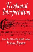 Cover for Keyboard Interpretation from the Fourteenth to the Nineteenth Century