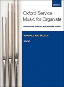Cover for Oxford Service Music for Organ: Manuals and Pedals, Book 1