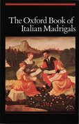 Cover for The Oxford Book of Italian Madrigals