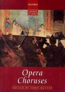 Cover for Opera Choruses - 9780193436930