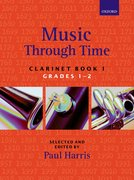 Cover for Music through Time Clarinet Book 1