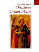 Cover for The Oxford Book of Christmas Organ Music