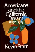 Cover for Americans and the California Dream 1850-1915