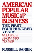 Cover for American Popular Music and its Business: The First Four Hundred Years