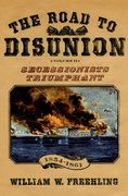 Cover for The Road to Disunion, Volume II: Secessionists Triumphant