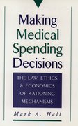 Cover for Making Medical Spending Decisions