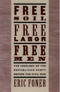 Cover for Free Soil, Free Labor, Free Men
