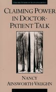 Cover for Claiming Power in Doctor-Patient Talk