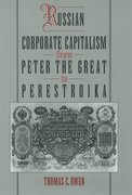Cover for Russian Corporate Capitalism from Peter the Great to Perestroika