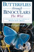 Cover for Butterflies Through Binoculars: The West