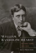 Cover for William Randolph Hearst: The Early Years, 1863-1910