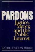 Cover for Pardons: Justice, Mercy, and the Public Interest