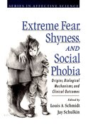 Cover for Extreme Fear, Shyness, and Social Phobia