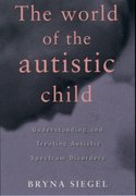 Cover for The World of the Autistic Child