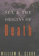Cover for Sex and the Origins of Death