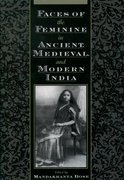 Cover for Faces of the Feminine in Ancient, Medieval, and Modern India