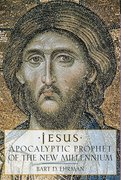 Cover for Jesus, Apocalyptic Prophet of the New Millennium