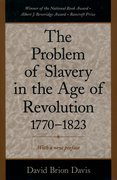 Cover for The Problem of Slavery in the Age of Revolution, 1770-1823