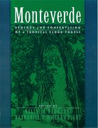 Cover for Monteverde: Ecology and Conservation of a Tropical Cloud Forest