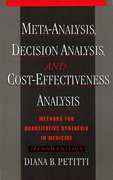 Cover for Meta-Analysis, Decision Analysis, and Cost-Effectiveness Analysis