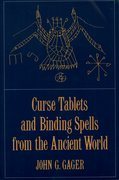Cover for Curse Tablets and Binding Spells from the Ancient World