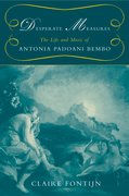 Cover for Desperate Measures: The Life and Music of Antonia Padoani Bembo