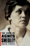 Cover for The Lives of Agnes Smedley