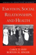 Cover for Emotion, Social Relationships, and Health