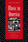 Cover for Music in America: Experiencing Music, Expressing Culture