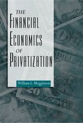 Cover for The Financial Economics of Privatization