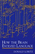 Cover for How the Brain Evolved Language