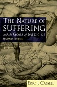Cover for The Nature of Suffering and the Goals of Medicine
