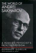 Cover for The World of Andrei Sakharov