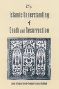 Cover for The Islamic Understanding of Death and Resurrection