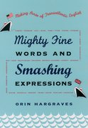Cover for Mighty Fine Words and Smashing Expressions