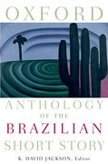 Cover for Oxford Anthology of the Brazilian Short Story