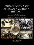 Cover for Encyclopedia of African American History: From the Colonial Period to the Age of Frederick Douglass (1619-1895)