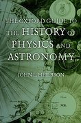 Cover for The Oxford Guide to the History of Physics and Astronomy