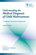 Cover for Understanding the Medical Diagnosis of Child Maltreatment