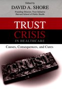 Cover for The Trust Crisis in Healthcare
