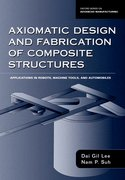 Cover for Axiomatic Design and Fabrication of Composite Structures