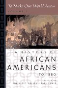 Cover for To Make Our World Anew: A History of African Americans